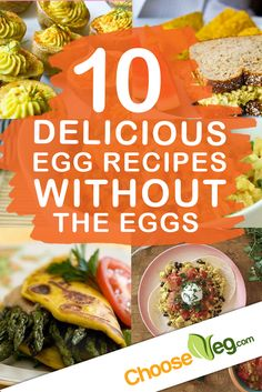 10 Delicious Egg Recipes WITHOUT The Eggs - ChooseVeg.com