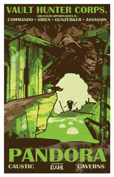 Borderlands 2 Pandora Caustic Caverns Vintage by KnerdKraft Borderlands Series, Tales From The Borderlands, Video Game Posters, Video Game Art, Gaming Posters, Travel Posters, Handsome Jack, Retro Video Games, Geek Art