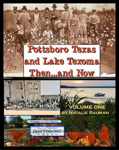 Pottsboro Texas and Lake Texoma Then and by PottsboroTexasBooks