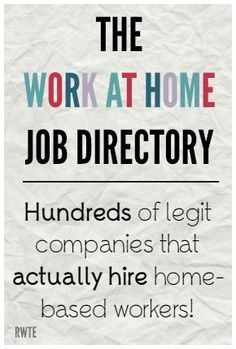 The work at home job directory. A five year work-in-progress listing hundreds of legitimate companies that actually DO hire people to work from home! make money from home, make extra money #makemoney