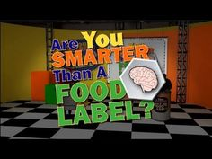 The Food Label and You: Game Show Review (Are You Smarter Than A Food La...