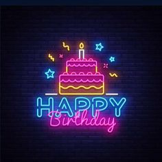 Text Happy Birthday, Happy Birthday Greetings Friends, Happy Birthday Template, Happy Birthday Posters, Happy Birthday Wishes Images, Happy Birthday Pictures, Whatsapp Text, Birthday Captions, Neon Signs