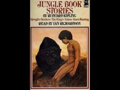 The Jungle Book by Rudyard Kipling - Mowgli's Brothers - Audiobook narrated by Ian Richardson - YouTube