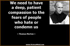 merton a faith that is afraid of people is not faith at all - Google Search