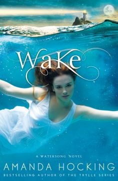 {Review} WAKE by Amanda Hocking + Author Interview! | The first in a never before published series by Amanda Hocking. Wake is an entrancing novel of sisters, romance, and of course a supernatural evil.