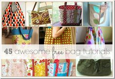 45 awesome free bag tutorials http://frugalandthriving.com.au/2009/45-awesome-free-bag-making-tutorials/