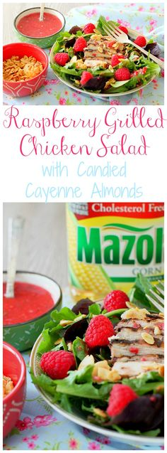 Raspberry Grilled Chicken Salad with Candied Cayenne Almonds #MazolaCornOil
