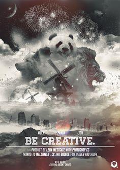 "Leon Westgate on Behance ""Be creative"" poster / Manifesto. Photoshop ispiration."