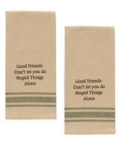 Look at this 'Good Friends' Dish Towel - Set of Two on #zulily today!
