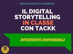 Integrare il Digital Storytelling in classe: intervista impossibile | Design Didattico