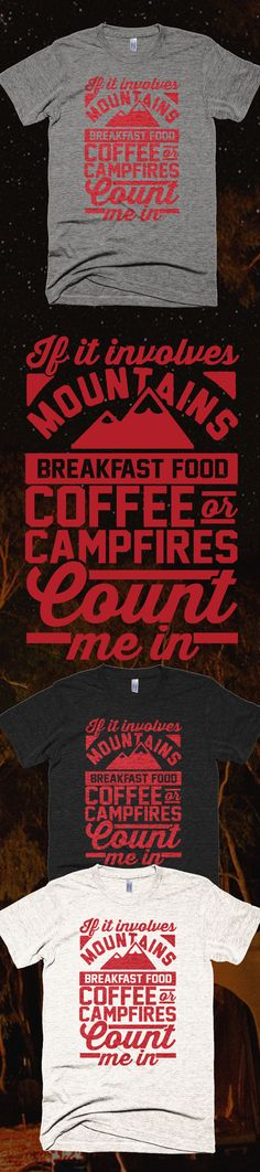 Camping Involves - Limited Edition. Buy 2 or more, save on shipping! Grab yours or gift it to a friend. You will both love it