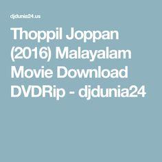 Thoppil Joppan (2016) Malayalam Movie Download DVDRip - djdunia24