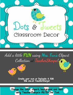 Dots & Tweets Classroom Decor will brighten up your classroom! With editable pages to add your own text, and the ability to change the color scheme and clipart too! Try out the all-in-one tool loaded with everything you need to customize this template.