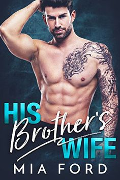 His Brother's Wife by [Ford, Mia]