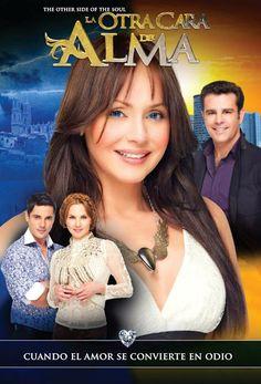 Telenovelas y Estrellas: Poster de La Otra Cara del Alma