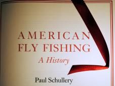 AMERICAN FLY FISHING - SCHULLERY - EASTON PRESS