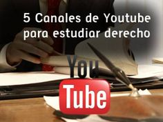 5 Canales de Youtube para estudiar derecho Study Journal, Law And Order, Law School, Marketing, University, Student, Books, Life, Lawyers