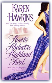 How to Abduct a Highland Lord,   Book 1 in the MacLean Curse series