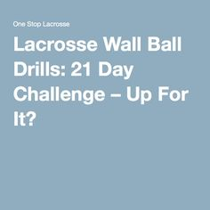 Looking for some good lacrosse wall ball drills? Check out our list of the BEST wall ball drills we know of, and take the 21 day wall ball challenge! Soccer Skills, Soccer Tips, Lacrosse Quotes, Girls Lacrosse, Softball Problems, Soccer Memes, 21 Day Challenge, Sports Mom, Celebration Quotes