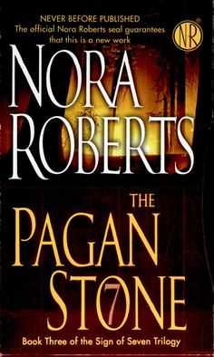 The Pagan Stone - Nora Roberts - Google Books