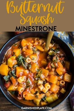 Rich, hearty and filling for those cold winter nights, this Butternut Squash Minestrone is vegan and comes together in about 30 minutes! via dinner butternut squash Butternut Squash Minestrone - Garnished Plate Soup Recipes, Vegetarian Recipes, Cooking Recipes, Healthy Recipes, Cooking Food, Pasta Recipes, Squash Vegetable, Butternut Squash Soup, Vegetarian Food