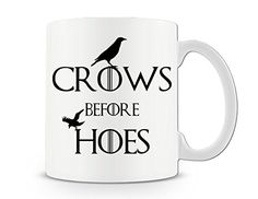 From 4.73 Crows Before Hoes 11 Ounce Ceramic Mug Got