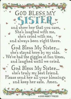 sister quotes God Bless My Sister Prayer Card Single laminated prayer card features a special message for sisters. Prayers For Sister, Sister Poems, Sister Friends, Sister Prayer, Poems For Sisters, Sister Quotes And Sayings, Sister Bond Quotes, Sweet Sister Quotes, Quotes About Sisters