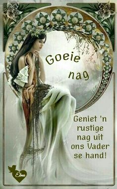 Good Night Blessings, Good Night Wishes, Good Night Quotes, Day Wishes, Evening Greetings, Goeie Nag, Afrikaans Quotes, Sleep Tight, Prayers