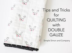 Quilting with Double Gauze Quilting Tips, Quilting Tutorials, Machine Quilting, Quilted Placemat Patterns, Quilt Patterns, Sewing Patterns, Burp Cloth Tutorial, Teddy Bear Sewing Pattern, Fat Quarter Projects