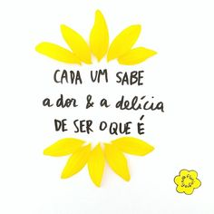 Find images and videos about frase, flores and caetano veloso on We Heart It - the app to get lost in what you love. More Than Words, Some Words, Some Quotes, Words Quotes, Lettering Tutorial, Magic Words, Quote Posters, Instagram Feed, Favorite Quotes