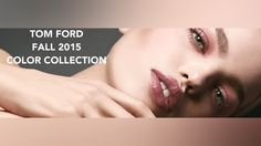 Tom Ford Fall 2015 Color Collection