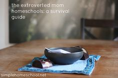 the extroverted mom homeschools: survival guide from SimpleHomeschool.net @simpleschool