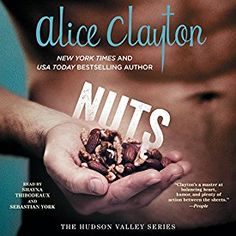 """Another must-listen from my #AudibleApp: """"Nuts: The Hudson Valley Series, Book 1"""" by Alice Clayton, narrated by Shayna Thibodeaux."""