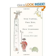 The Tower, The Zoo, and the Tortoise - Julia Stewart