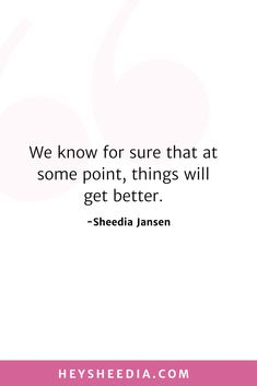We know for sure that at some point, things will get better. How to build an online coaching business quote Change Mindset, Quotes To Live By, Life Quotes, Mad Money, Boss Lady Quotes, Advertise Your Business, Online Coaching, Daily Affirmations, Feeling Overwhelmed