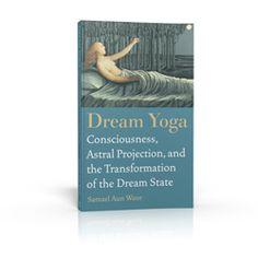 Dream Yoga by Samael Aun Weor.