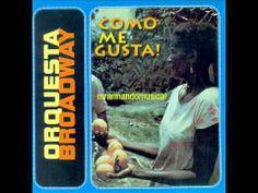 ORQUESTA BROADWAY - COMO ME GUSTA! - DISCO COMPLETO.-