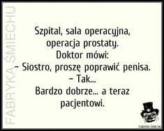 30 najlepszych kawałów na poprawę humoru – Demotywatory.pl Weekend Humor, Very Funny Memes, Smile Everyday, Keep Smiling, Good Jokes, Motto, Personal Development, Lol, Cards Against Humanity