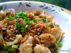 Full Belly Sisters: Pasta with Garlic, Scallions, Cauliflower & Bread Crumbs