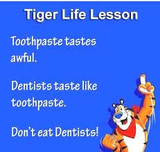 Don't eat Dentists!