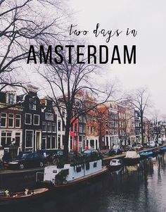 'Two Days in Amsterdam' - Weekend city guide to #Amsterdam