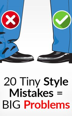 20 Small Style Mistakes To Avoid