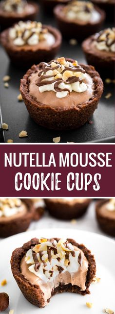 Nutella Mousse Cookie Cups   Cookie Cups   Nutella Dessert   Mousse Filling   Hazelnut Mousse Dessert   Muffin Tin Cookie