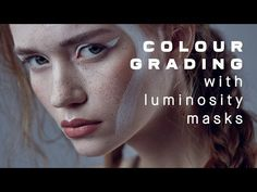 How to Colour Grade with Luminosity Masks in Photoshop | Retouching - YouTube