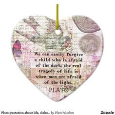 Plato quotation about life, dishonesty, fear Double-Sided heart ceramic christmas ornament