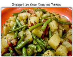 Crockpot Ham, Green Beans and Potatoes ~ Recipe of today
