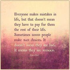 Sometimes good people make bad choices | SayingImages.com