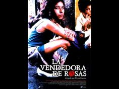 LA VENDEDORA DE ROSAS. PELÍCULA COLOMBIANA Movies, Movie Posters, Fictional Characters, Documentaries, Novels, Roses, Films, Film Poster, Cinema