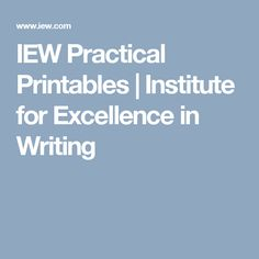 IEW Practical Printables | Institute for Excellence in Writing