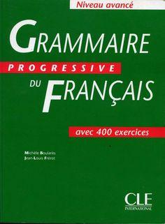 Grammaireprogressivedefrancaisavance par www.lfaculte.com by Yassine King via slideshare